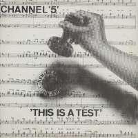 Gramofonska ploča Channel 5 This Is A Test 461201, stanje ploče je 10/10