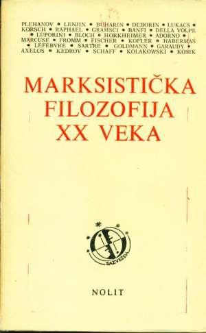 Marksistička filozofija XX veka G.A. meki uvez