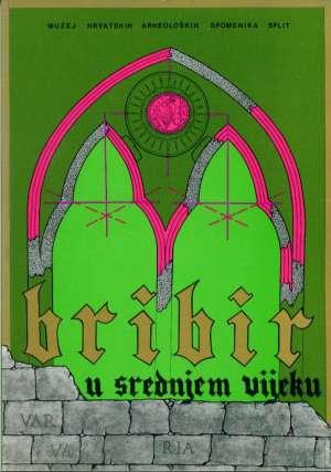 Bribir u srednjem vijeku Grupa Autora meki uvez
