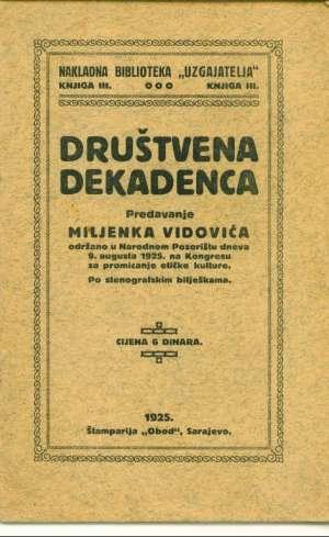 Društvena dekadencija Miljenka Vidovića meki uvez