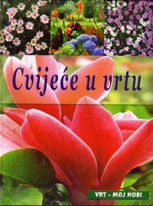 Cvijeće u vrtu Lidija Šare / Uredila tvrdi uvez