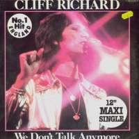 Gramofonska ploča Cliff Richard We Don't Talk Anymore 1C 052-07 076 YZ, stanje ploče je 10/10