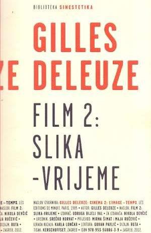 Gilles Deleuze - Film 2: slika - vrijeme