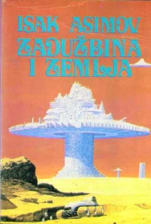 Asimov Isak - Zadužbina i zemlja