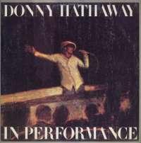 Gramofonska ploča Donny Hathaway In Performance ATL 50 742, stanje ploče je 10/10