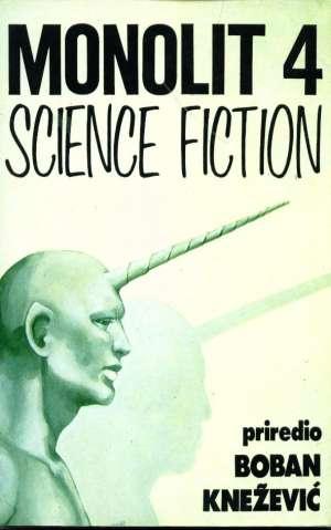 Boban knežević priredio -monolit 4 Science Fiction meki uvez