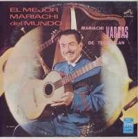 Gramofonska ploča El Mejor Mariachi Del Mundo Mariachi Vargas De Tecalitlan Vol II LSRCA 70645, stanje ploče je 10/10