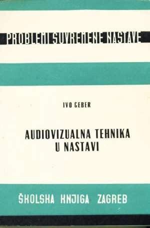 Ivo Geber - Audiovizualna tehnika u nastavi
