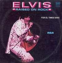 Gramofonska ploča Elvis Presley Raised On Rock / For Ol' Times Sake LSRCA 70592, stanje ploče je 9/10