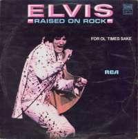Gramofonska ploča Elvis Presley Raised On Rock / For Ol' Times Sake LSRCA 70592, stanje ploče je 10/10