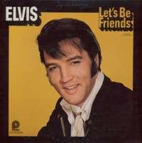 Gramofonska ploča Elvis Presley Let's Be Friends CAS 2408, stanje ploče je 10/10