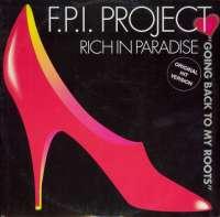 Gramofonska ploča F.P.I. Project Rich In Paradise ZYX 6256-12, stanje ploče je 10/10