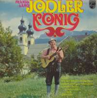 Gramofonska ploča Franzl Lang Jodlerkonig 6305 213, stanje ploče je 9/10