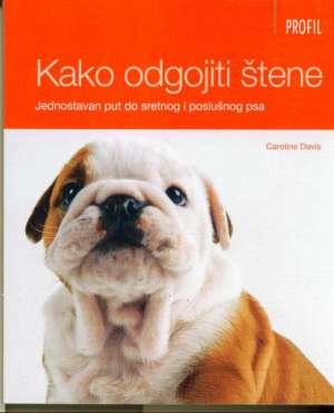 Kako odgojiti štene Caroline Davis meki uvez