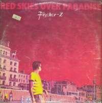 Gramofonska ploča Fischer-Z Red Skies Over Paradise LSLIB 73125, stanje ploče je 8/10