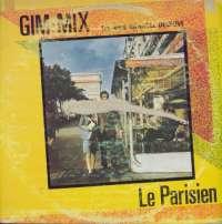 Gramofonska ploča Gim-Mix Featuring Danielle Deneuve Le Parisien 1620010, stanje ploče je 8/10