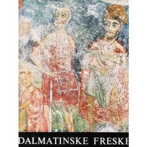 Brano Horvat  - Dalmatinske freske