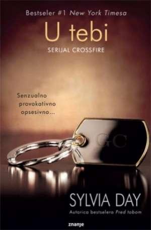 U tebi - serijal crossfire Day Sylvia meki uvez