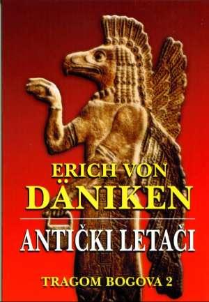 Antički letači - tragom bogova 2 Erich Von Daniken meki uvez