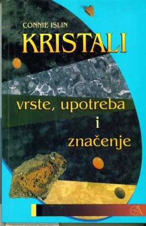 Kristali vrste, upotreba i značenje Connie Islin meki uvez