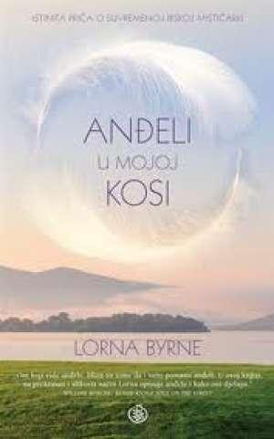 Anđeli u mojoj kosi l-lll Lorna Byrne meki uvez