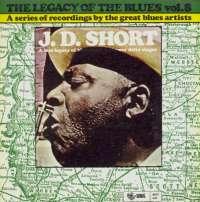 Gramofonska ploča J. D. Short Legacy Of The Blues Vol. 8 2222582, stanje ploče je 10/10