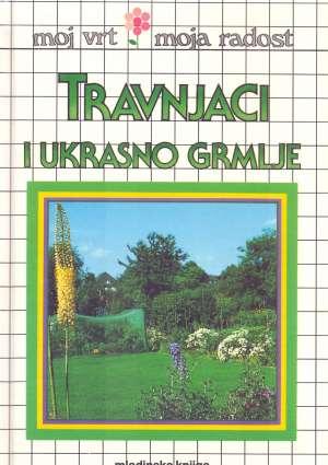 Travnjaci i ukrasno grmlje Miroslav Kutanjac uredio tvrdi uvez