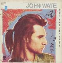 Gramofonska ploča John Waite These Times Are Hard For Lovers 1C K 060-20 1904, stanje ploče je 8/10