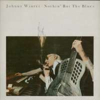 Gramofonska ploča Johnny Winter Nothin' But The Blues SKY 82141, stanje ploče je 10/10