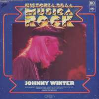 Gramofonska ploča Johnny Winter Historia De La Música Rock Vol.80 LSP 15415, stanje ploče je 10/10