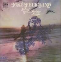 Gramofonska ploča José Feliciano For My Love...Mother Music LSRCA 70634, stanje ploče je 10/10