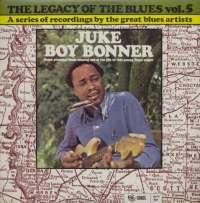 Gramofonska ploča Juke Boy Bonner Legacy Of The Blues Vol. 5 2222558, stanje ploče je 10/10