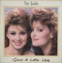 Gramofonska ploča Judds Give A Little Love LSRCA 71023, stanje ploče je 10/10