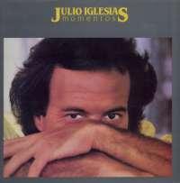 Gramofonska ploča Julio Iglesias Momentos CBS CX 25002, stanje ploče je 9/10