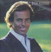 Gramofonska ploča Julio Iglesias Amanti CBS 84805, stanje ploče je 8/10