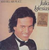 Gramofonska ploča Julio Iglesias 1100 Bel Air Place CBS 86308, stanje ploče je 10/10