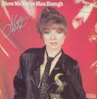 Gramofonska ploča Karen Cheryl Show Me You're Man Enough 60.722, stanje ploče je 10/10