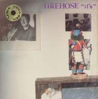 Gramofonska ploča FIREHOSE If'n SST 115, stanje ploče je 9/10