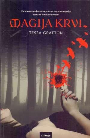 Gratton Tessa - Magija krvi