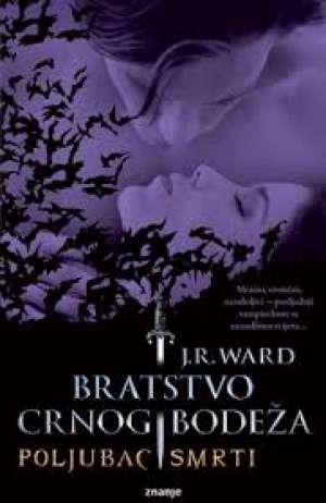 Bratstvo crnog bodeža 10 - Poljubac smrti Ward J. R. meki uvez