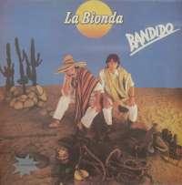 Gramofonska ploča La Bionda Bandido LP 5954, stanje ploče je 10/10