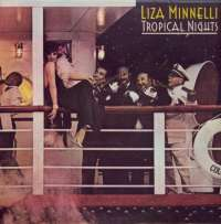 Gramofonska ploča Liza Minelli Tropical Nights CBS  82286, stanje ploče je 9/10