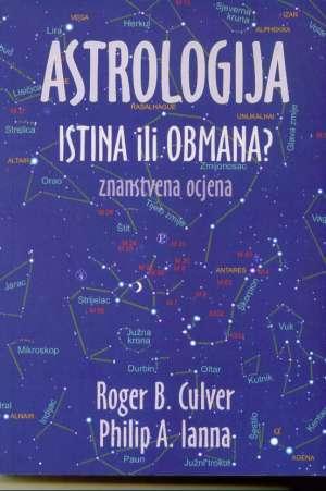Astrologija - istina ili obmana? Znanstvena ocjena Roger B. Culver, Philip A. Lanna meki uvez