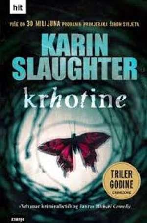 Krhotine Slaughter Karin meki uvez