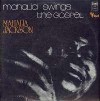 Gramofonska ploča Mahalia Jackson Mahalia Swings The Gospel LSV 70614, stanje ploče je 10/10