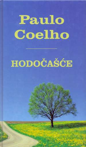 Hodočašće Coelho Paulo tvrdi uvez