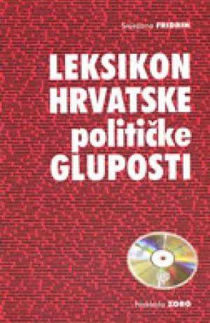 Snježana Fridrih - Leksikon hrvatske političke gluposti