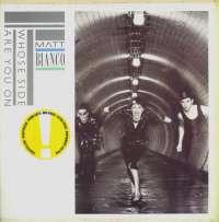 Gramofonska ploča Matt Bianco Whose Side Are You On 240 472-1, stanje ploče je 10/10