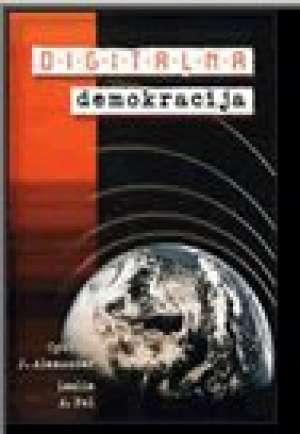 Digitalna demokracija Cynthia J. Alexander, Leslie A. Pal meki uvez