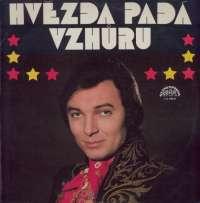 Gramofonska ploča Hvezda Pade Vzhuru (Vyber Melodii Ze Stejnojmenneho Filmu Režisera Ladislava Rychmana)  1 13 1789, stanje ploče je 10/10
